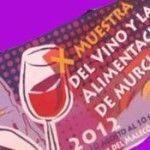 X Muestra de Vinos y Alimentos de Murcia