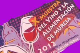 X Muestra del Vino y la Alimentacion Murcia X Muestra de Vinos y Alimentos de Murcia