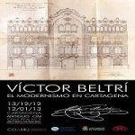 Exposiciones sobre Víctor Beltrí en Cartagena