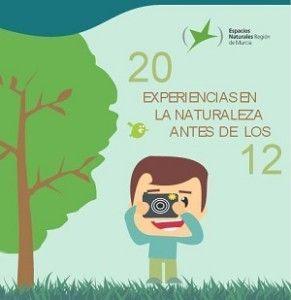 Naturaleza Murcia 291x300 20 experiencias en la naturaleza antes de los 12