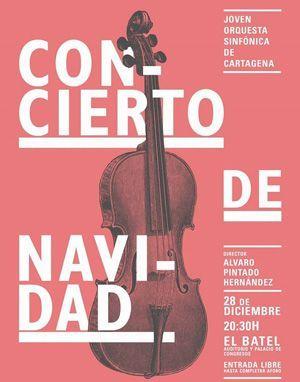 Cartagena Joven Orquesta Sinfonica Auditorio El Batel Cartagena. Programación Diciembre 2016